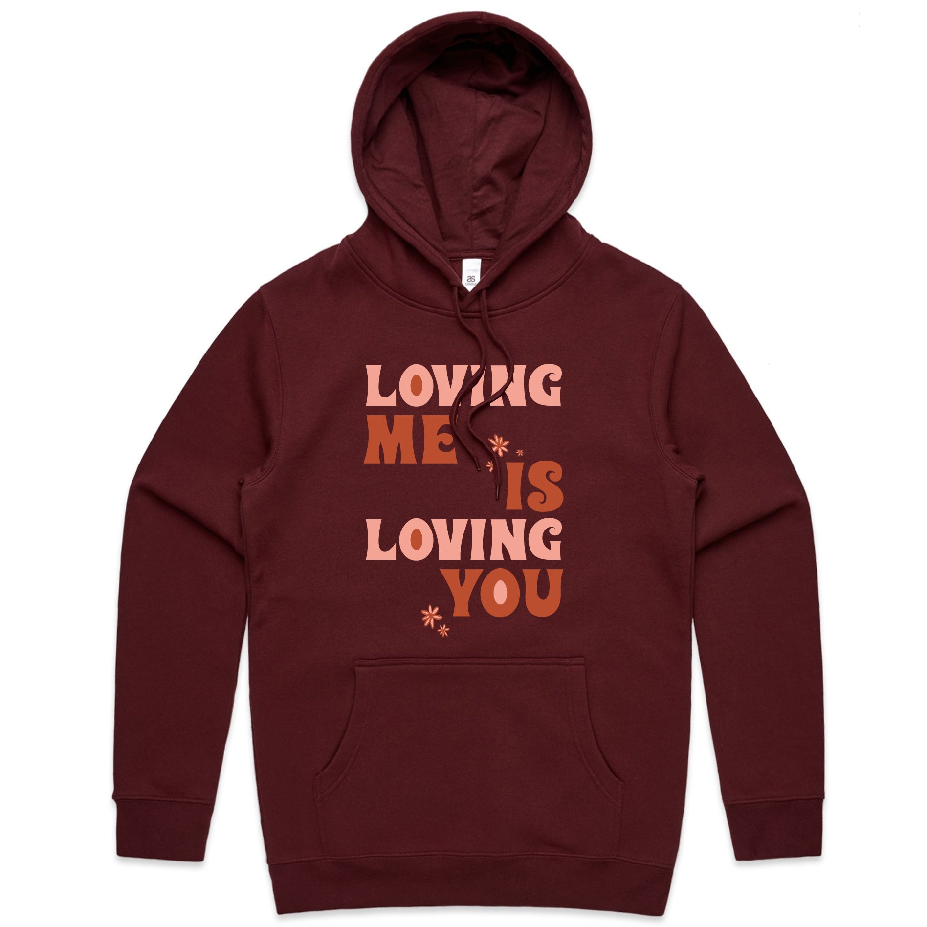 'Loving Me is Loving You' Text Version Hoodie