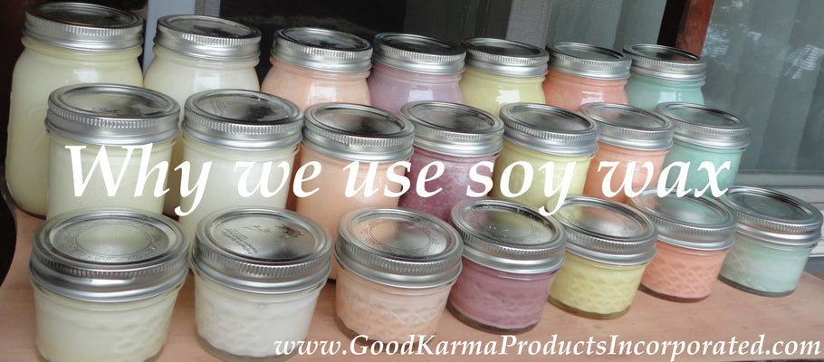 Why We Use Soy Wax-Benefits and facts about using soy wax in candles
