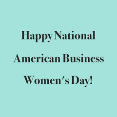 American Business Women's Day, September 22