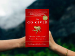 "A Book Review: ""The Go-Giver"" by Bob Burg"
