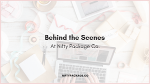 Behind the Scenes at Nifty Package Co.