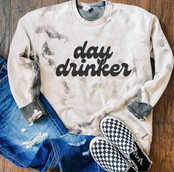 Day Drinker Bleached Pullover