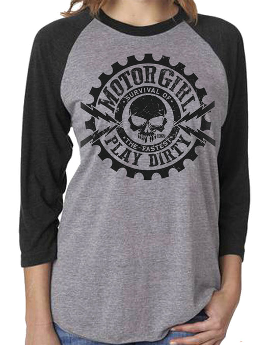 PLAY DIRTY - 3/4 SLEEVE RAGLAN - MOTORGIRL - MotorCult