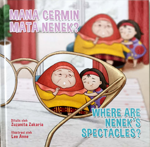 Mana Cermin Mata Nenek? /  Where Are Nenek's Spectacles?