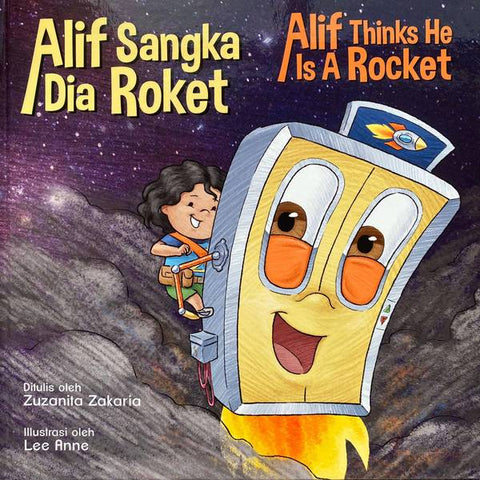 Alif Sangka Dia Roket / Alif Thinks He Is a Rocket