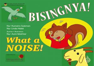 Bisingnya! / What A Noise!