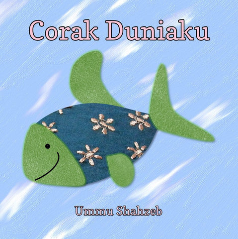 Corak Duniaku (Board Book)