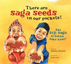 Ada Biji Saga Di Dalam Saku Kami! / There Are Saga Seeds In Our Pocket!