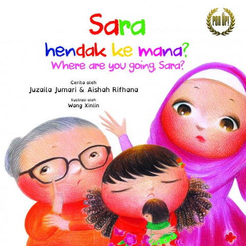 Sara Hendak Ke Mana? / Where Are You Going, Sara?