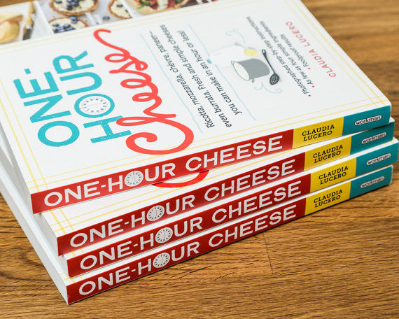 One Hour Cheese, cheesemaking book by Claudia Lucero