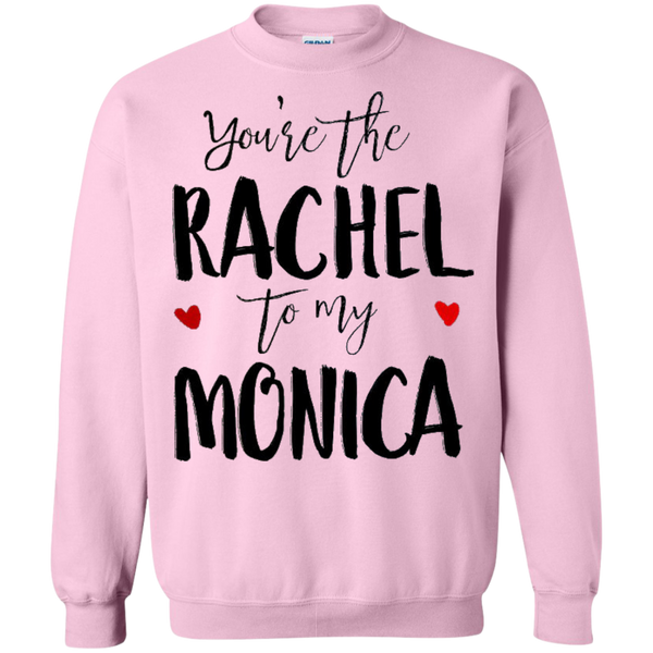 You're the Rachel to my Monica - Friends besties