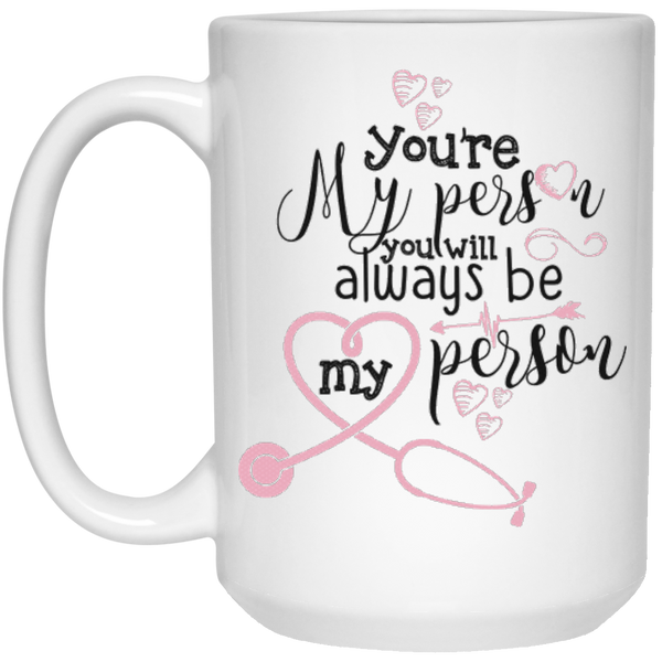 You're my person - Grey's Anatomy mug