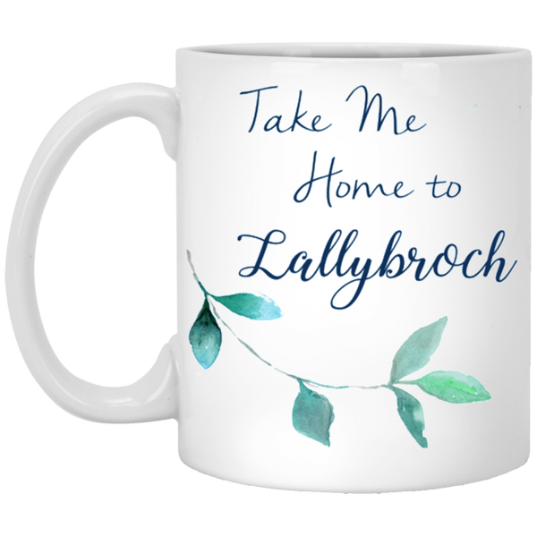 Outlander - Take me home to Lallybroch mug