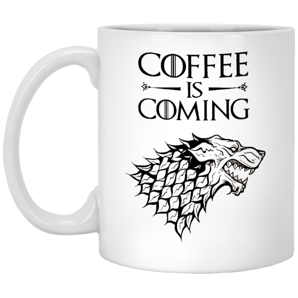 Coffee is coming - GOT mug