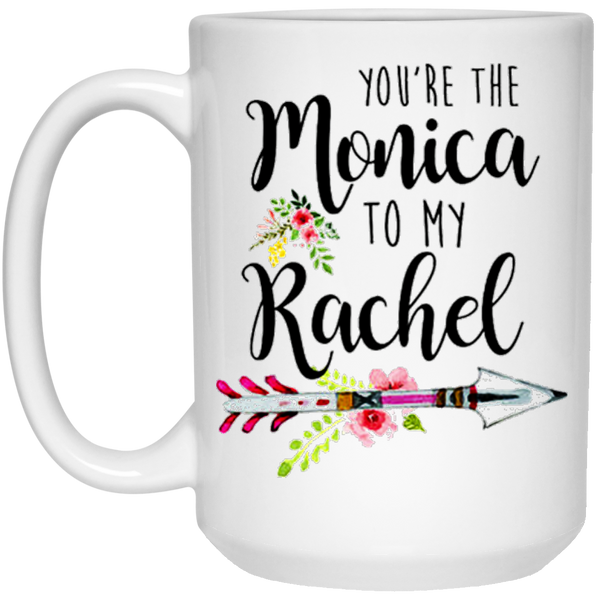 You're the Monica to my Rachel - Friends Limited Edition