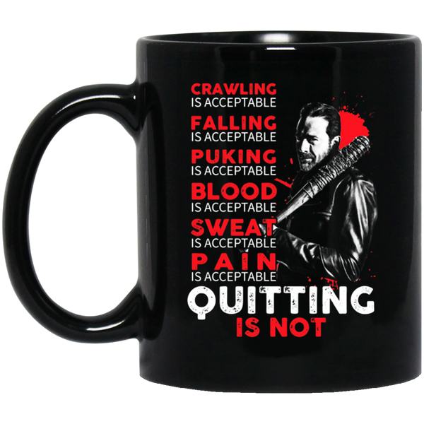 MUG - Quitting is not acceptable - TWD