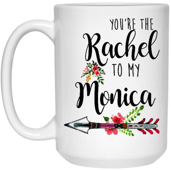 You're the Rachel to my Monica - Friends