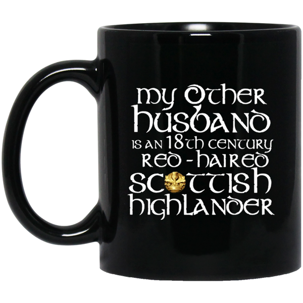 My other husband is a red-haired black - Outlander Mug