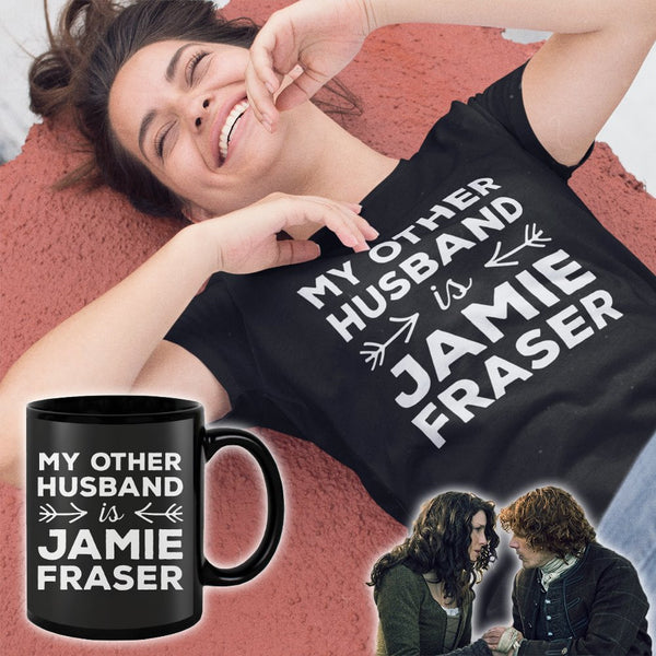My other husband is Jamie Fraser - Outlander mug