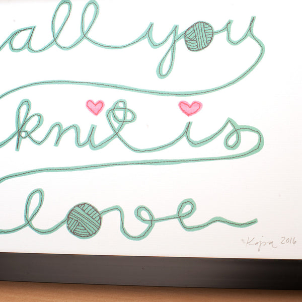 "A4 Syko Art Print ""All You Knit Is Love"""