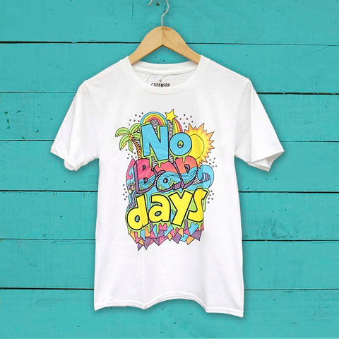 No Bad Days T-Shirt
