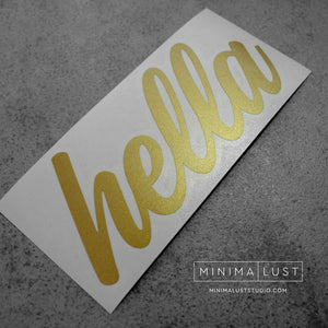 Hella Gold Vinyl Decal