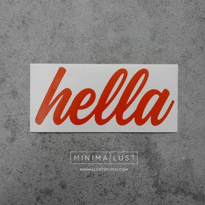 Hella Orange Vinyl Decal