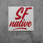 SF Native Red Vinyl Decal