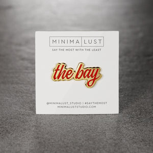The Bay Red & Gold Enamel Pin