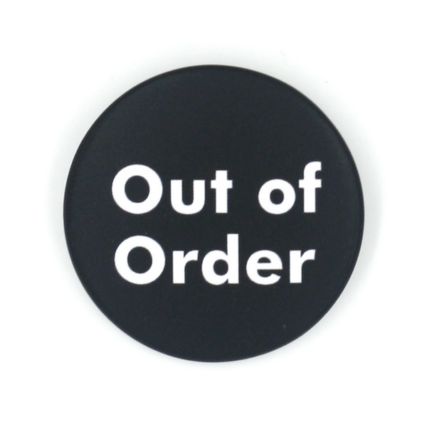 """Out of order"""