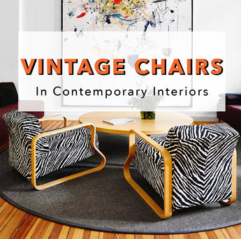 Vintage Chairs In Contemporary Interiors