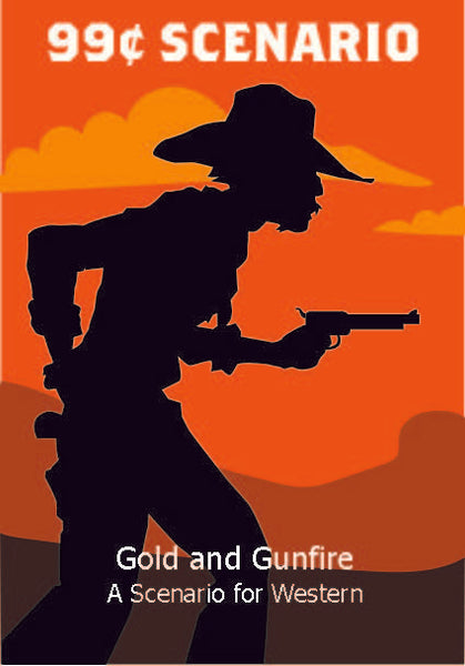 99¢ Scenario - Gold and Gunfire - Downloadable.pdf
