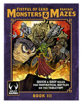 Monsters & Mazes - Fantasy Trilogy - Book III - Printed