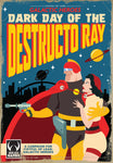 Dark Day of the Destructo Ray- A Campaign for Fistful of Lead: Galactic Heroes