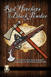 Red Hatchets and Black Powder Printed