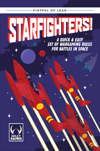 Fistful of Lead:  Starfighters! Printed Rulebook