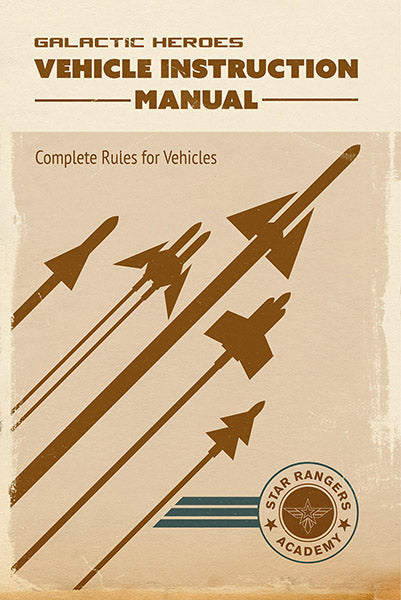Galactic Heroes - Vehicle Rules - Printed