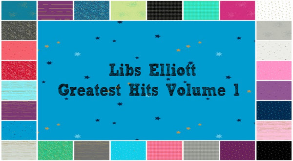 RESERVATION Libs Elliott Greatest Hits Volume 1 - Full Collection Fat Quarter Bundle (27 pieces)