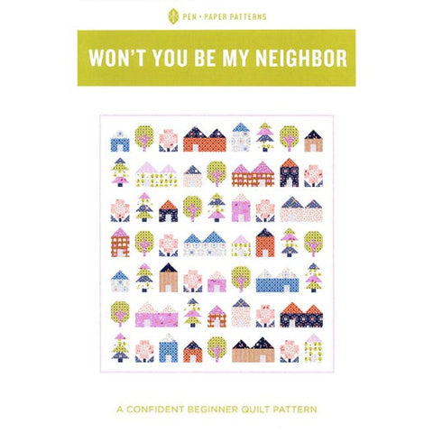 Won't You Be My Neighbour - Quilt Pattern by Pen and Paper Patterns