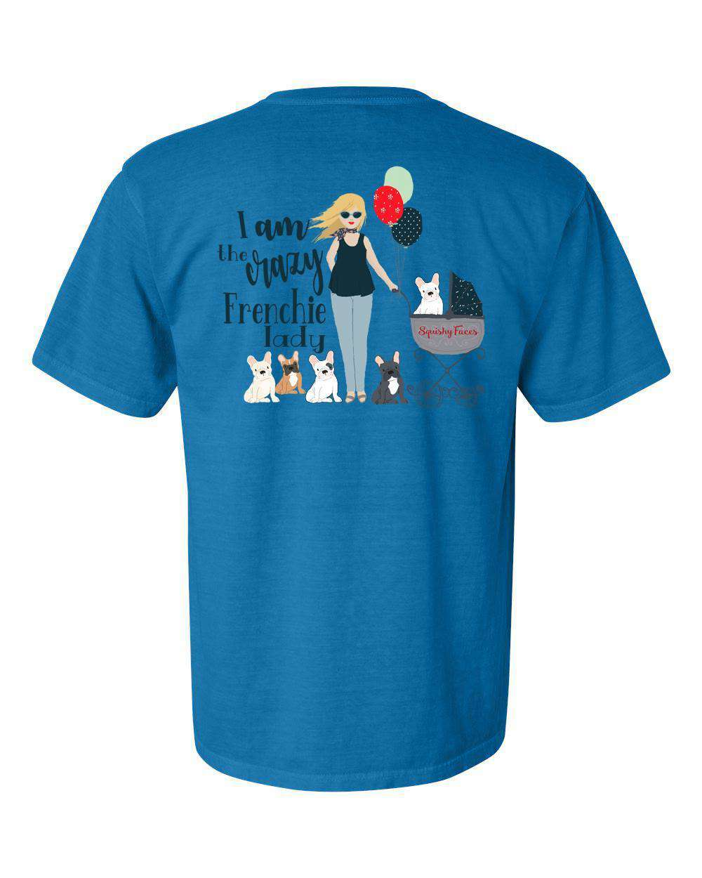 I Am That Crazy Frenchie Lady French Bulldog Lover T-Shirt