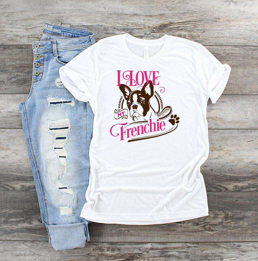 """I Love My Frenchie"" French Bulldog Lover T-Shirt"