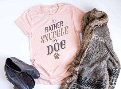 I'd Rather Snuggle My Dog written on a Dog Lover T-Shirt