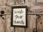 Wash Your Hands Framed Sign, Cute Bathroom Decor Sign