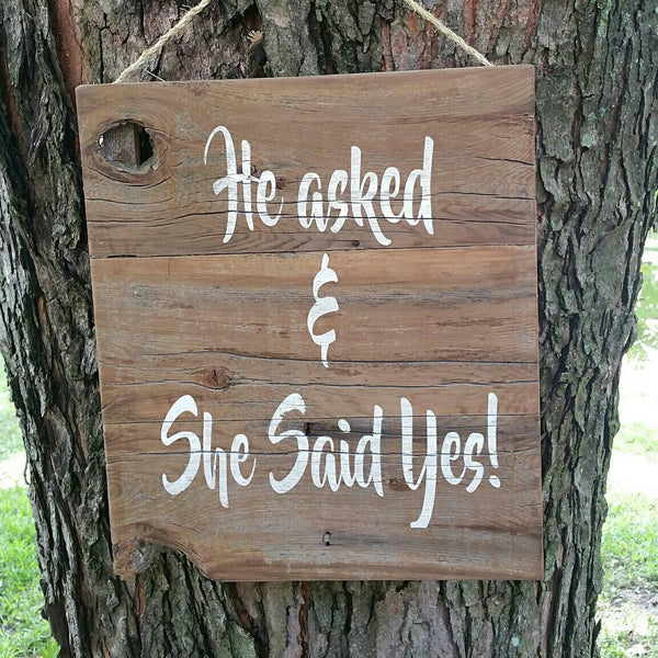 Rustic Wedding Sign He Asked She Said Yes wedding decor. Love sign