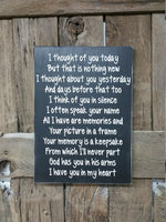 Sympathy Sign, Loss Sign, Heaven Gift, Friend Gift,  Sign, Gift for her, I thought of you today, heaven loss sign, miss you sign