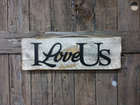 I Love Us, Valentine Gift, Valentine's Day Gift, gift for her, gift for him, Love Sign, I Love You Sign, Wood Sign, Distressed Sign, Rustic