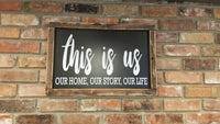 THIS IS US sign, our home sign, our story sign, our life sign, Gift for her, Framed Sign, Love Sign, relationship sign, wedding sign