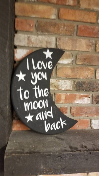 Moon shaped sign, love you to the moon, moon and back, Moon Sign, Love sign, child love sign, Nursery sign, wood sign, moon cutout