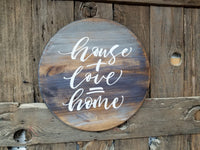 House + Love = Home 18 Round Sign, Round Home Sign