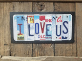 I Love Us License Plate Sign, License Plate Art, Metal Decor, Metal Art, License Plates